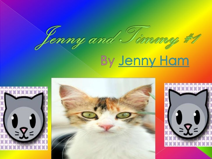 Jenny and Timmy #1<br />ByJenny Ham<br />