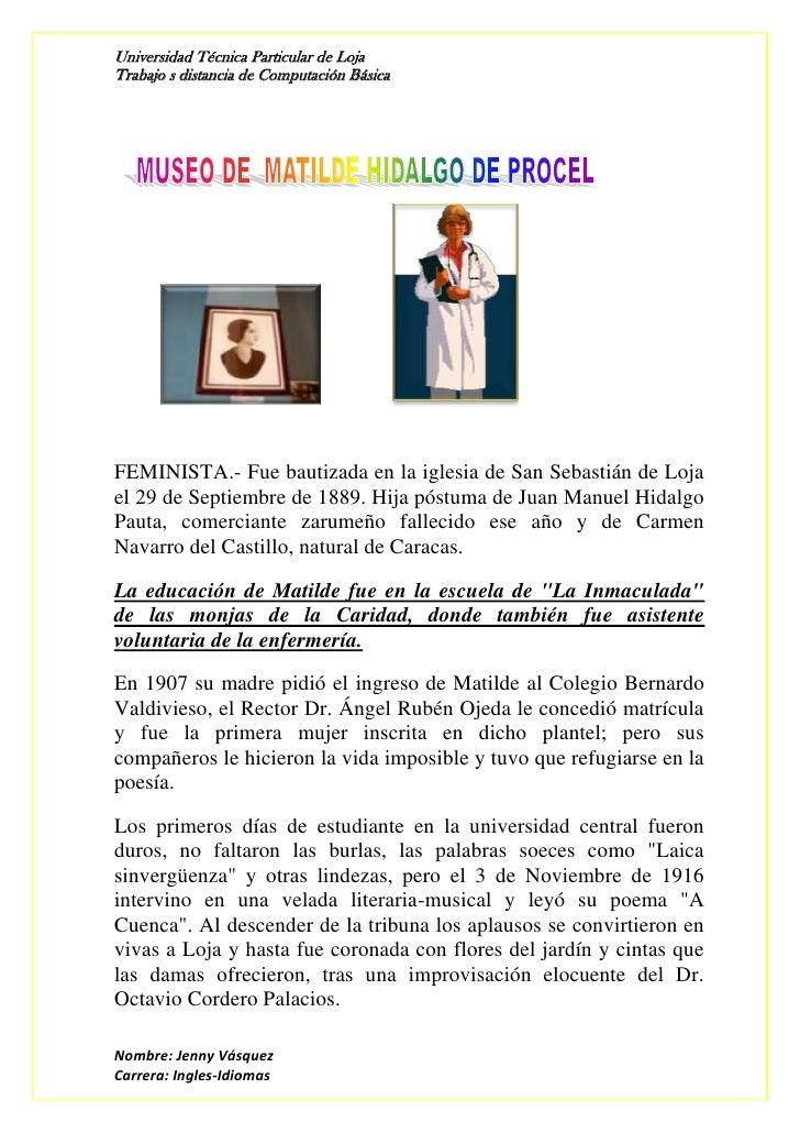 FEMINISTA.- Fue bautizada en la iglesia de San Sebastián de Loja el 29 de Septiembre de 1889. H...