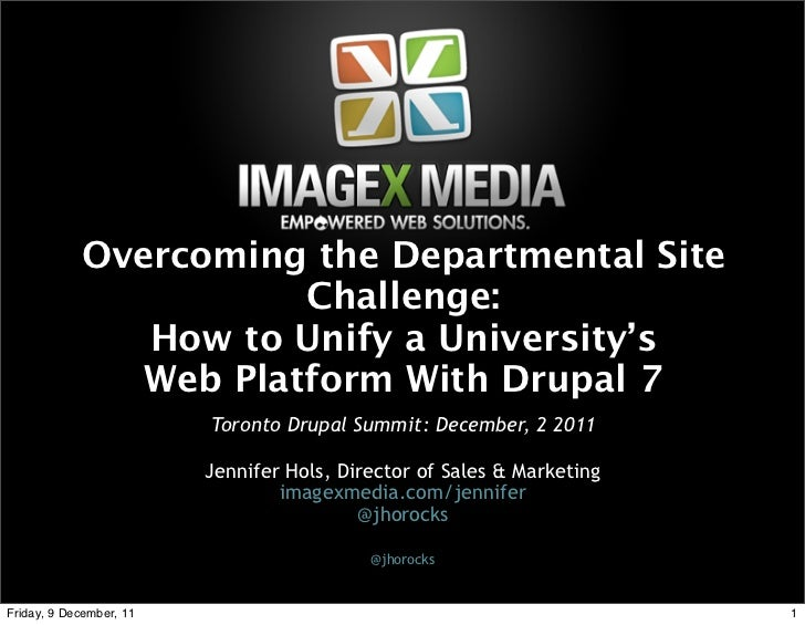 Overcoming the Departmental Site                       Challenge:               How to Unify a University's               ...