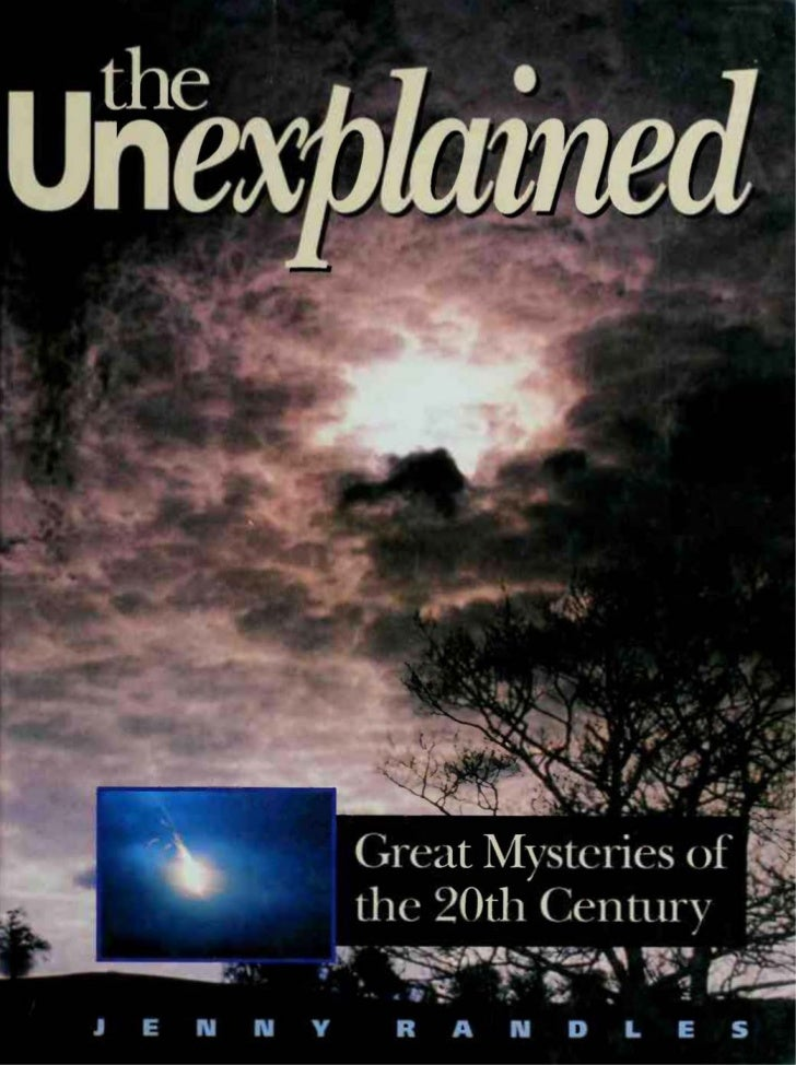 Jenny Randles - The Unexplained - Great Mysteries of the 20th Century