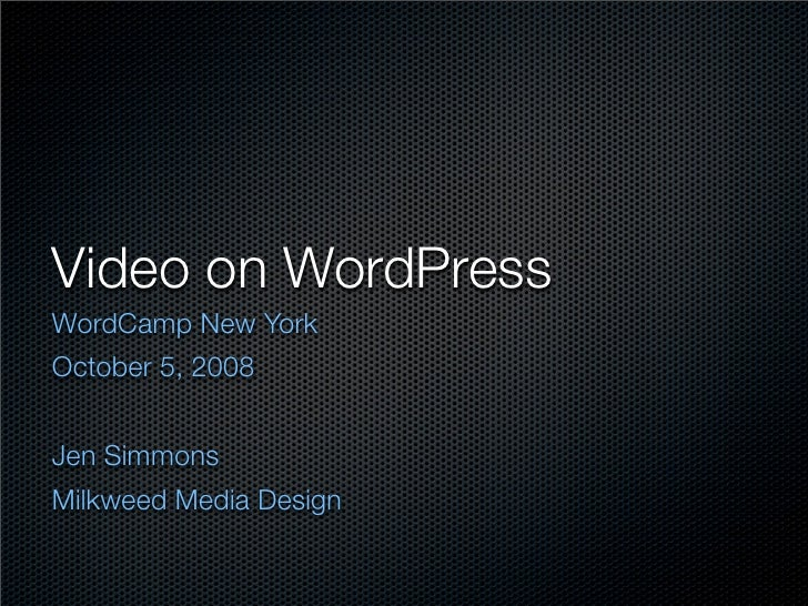 Jen Simmons On Video On Wordpress