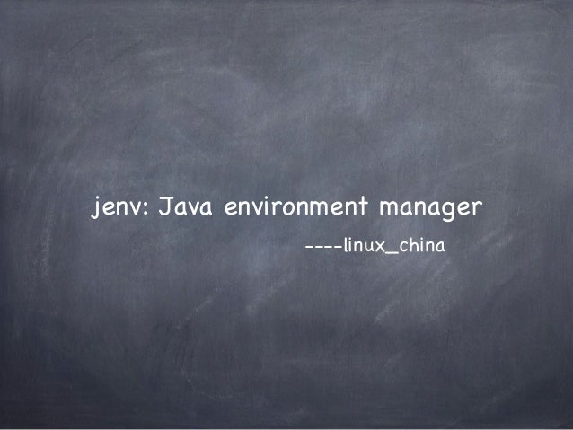 jenv: Java environment manager ----linux_china