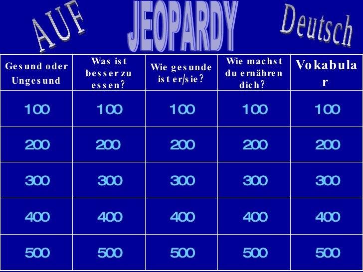 JEOPARDY AUF Deutsch 500 500 500 500 500 400 400 400 400 400 300 300 300 300 300 200 200 200 200   200 100 100 100 100 100...