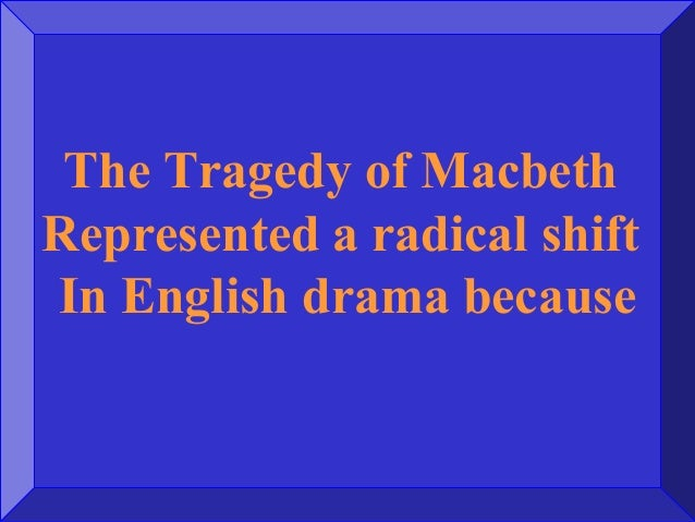 What is the central theme of act i of the tragedy of macbeth?