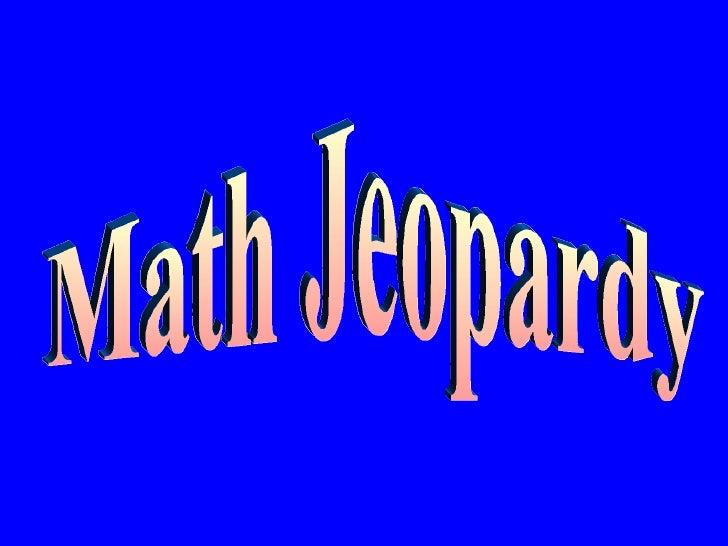 Opening Screen Math Jeopardy
