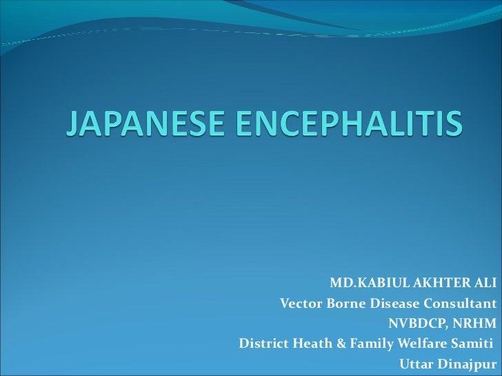 MD.KABIUL AKHTER ALI       Vector Borne Disease Consultant                      NVBDCP, NRHMDistrict Heath & Family Welfar...