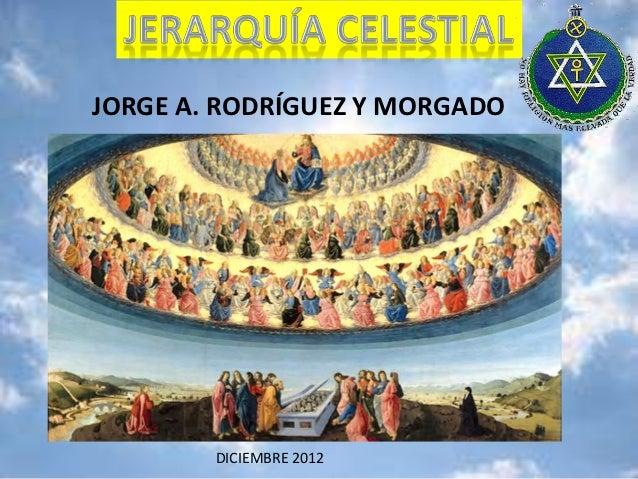 JORGE A. RODRÍGUEZ Y MORGADO        DICIEMBRE 2012