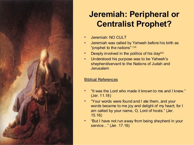 life of prophet jeremiah The prophet jeremiah  the holy city was overrun by the hordes of babylon and the innocent as well as the sinner had to flee for his life, scattered like the leaves.