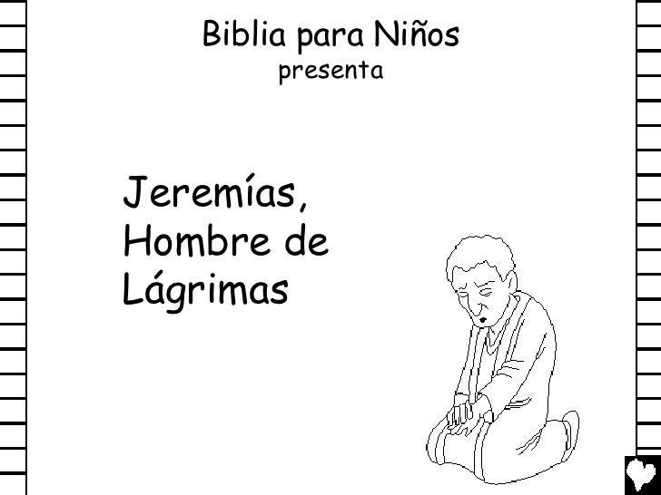 Jeremiah man of tears spanish cb