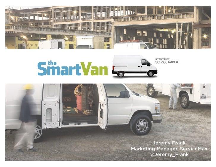 Jeremy frank content marketing now conf_2012_smart_van_case study_day2
