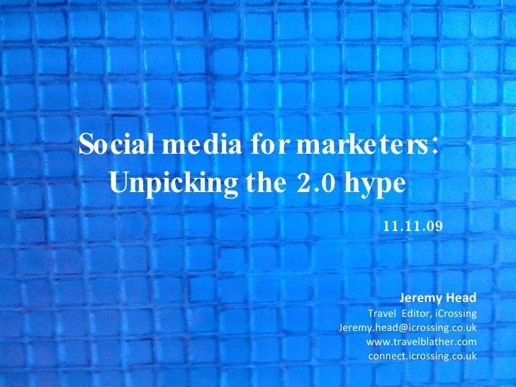 Jeremy Head I iCrossing Social Media Presentation At Wtm 111109