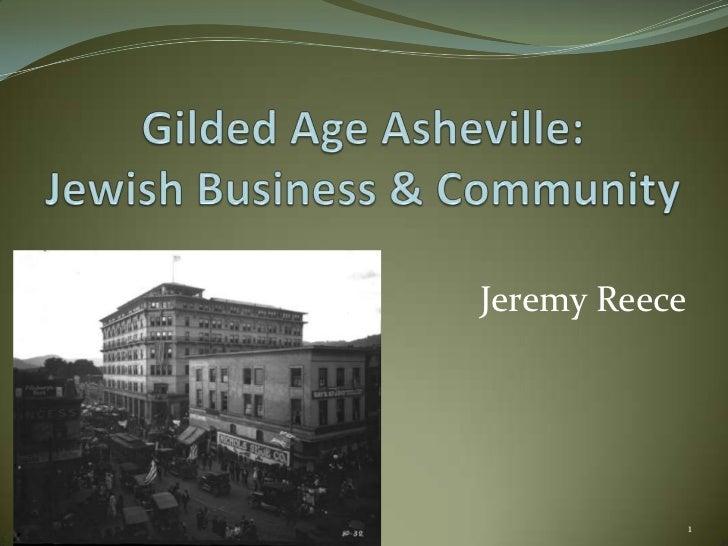 Jeremy—Gilded Age Asheville: Jewish Businesses
