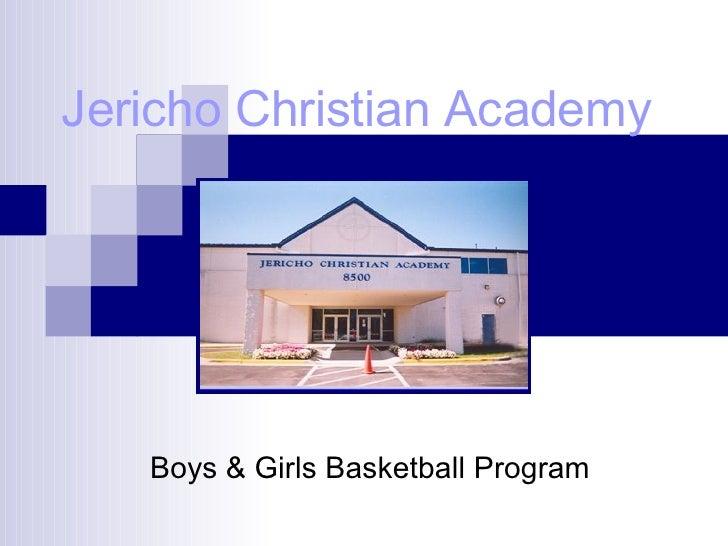 Jericho Christian Academy Boys & Girls Basketball Program
