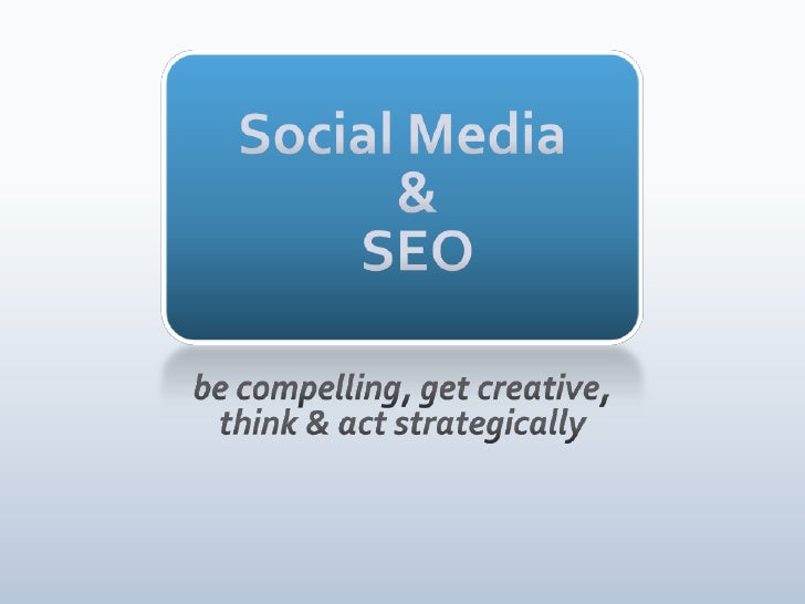 Social Media and SEO by Jerod Morris