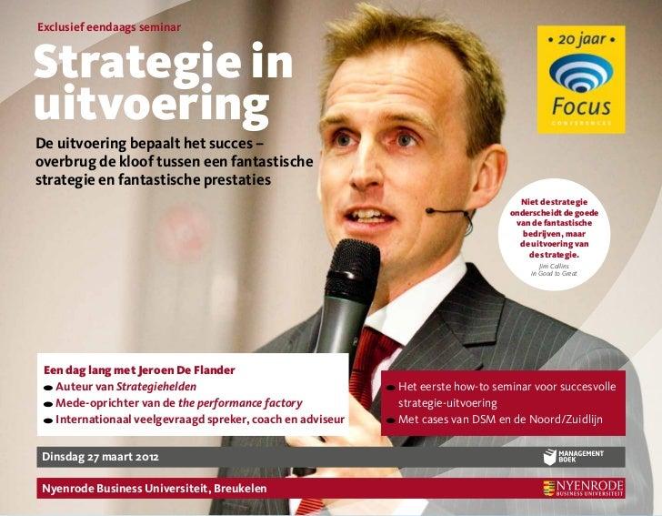 Exclusief eendaags seminarStrategie inuitvoeringDe uitvoering bepaalt het succes –overbrug de kloof tussen een fantastisch...