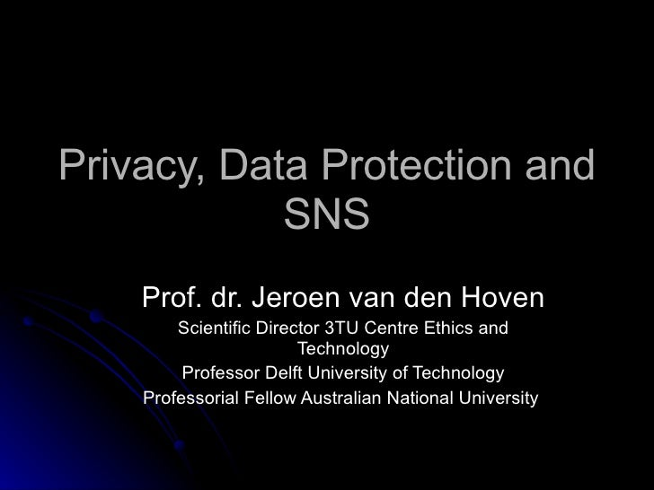 Privacy, Data Protection and SNS