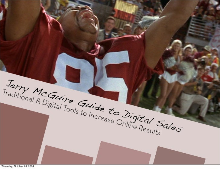 Jerry McGuire Guide to Digital Sales