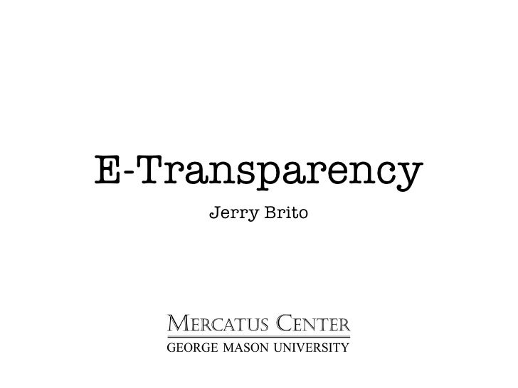 Jerry Brito Alec E Transparency Presentation