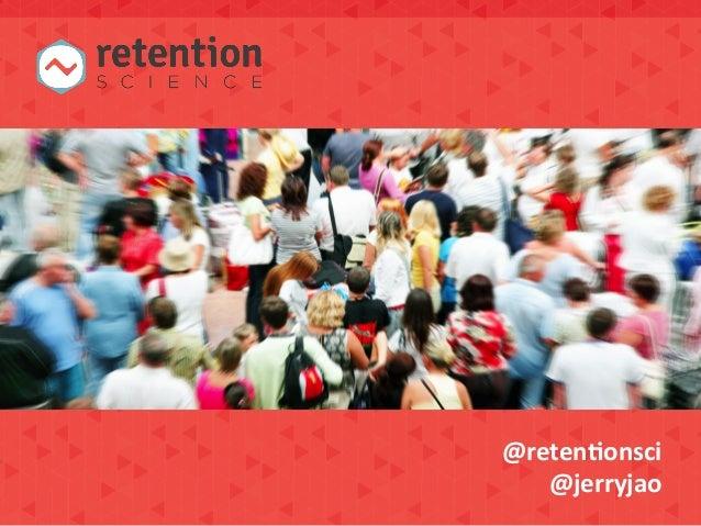 @reten&onsci   @jerryjao