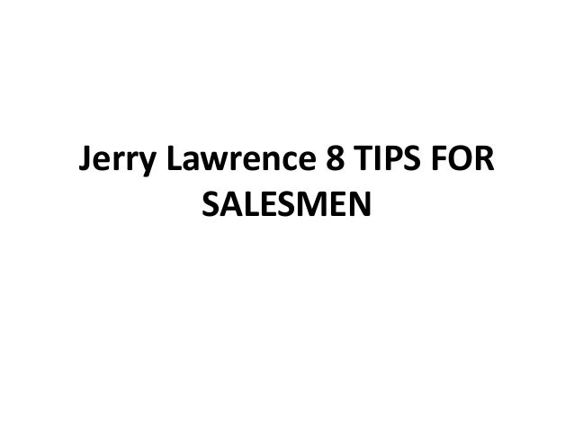 Jerry lawrence 8 tips for salesmen