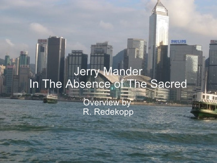 Jerry mander in_the_absence_of_the_sacred