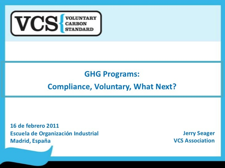 GHG Programs in the Compliance and Voluntary Markets