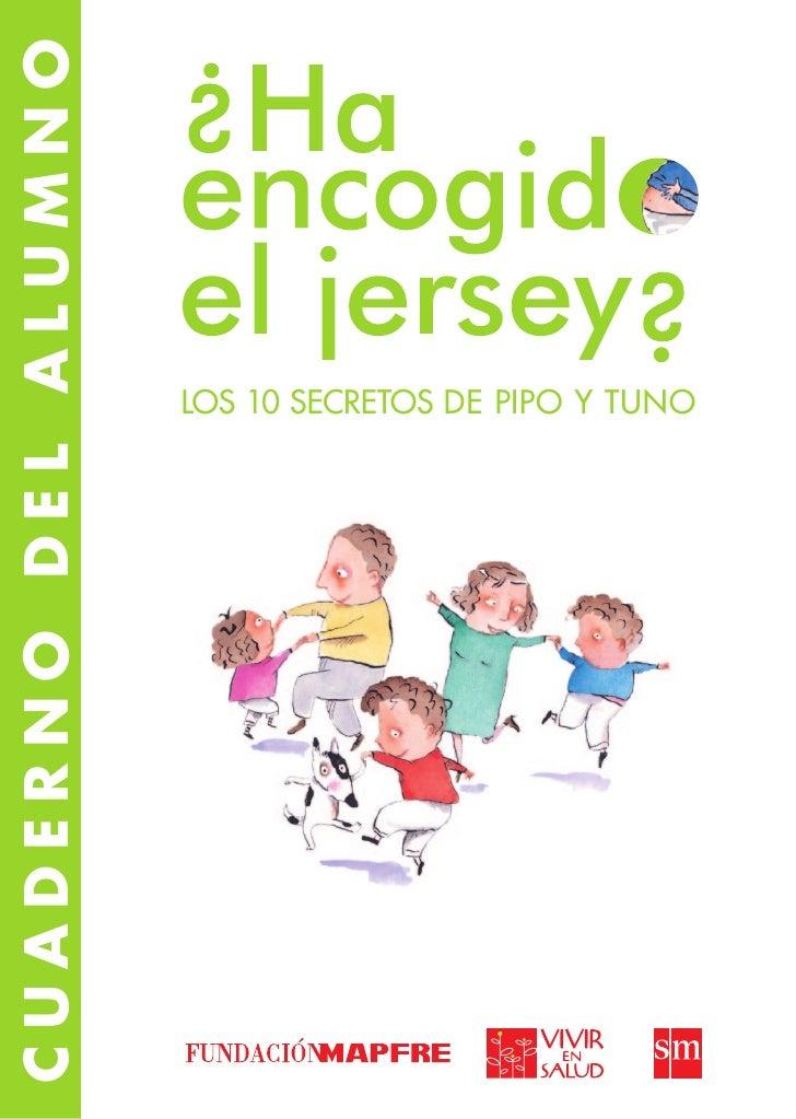 Cuaderno del alumno                      Los 10 secretos de Pipo y Tuno