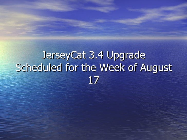 JerseyCat 3.4 Upgrade Scheduled for the Week of August 17
