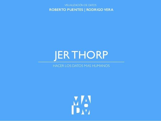 Jer Thorp | Visualización de Datos, MADA