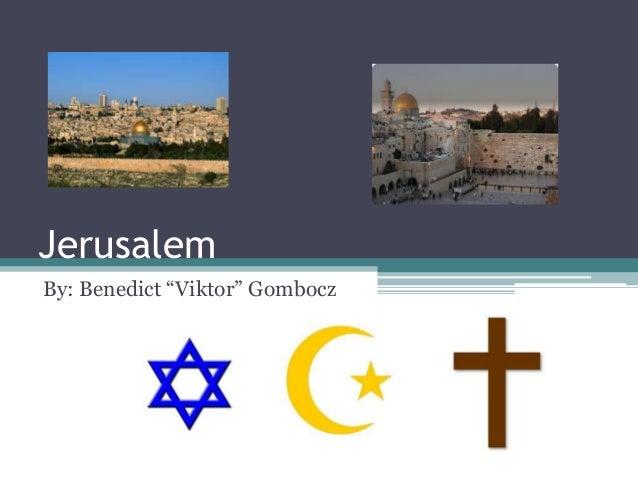 "JerusalemBy: Benedict ""Viktor"" Gombocz"