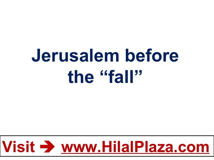 "Jerusalem before the ""fall"""