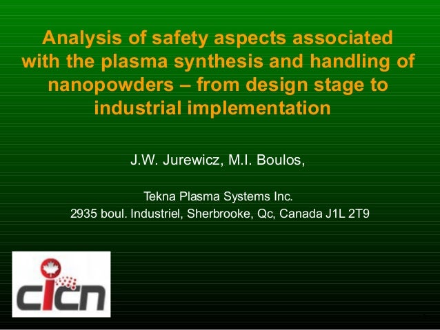 Analysis of safety aspects associatedwith the plasma synthesis and handling of   nanopowders – from design stage to       ...