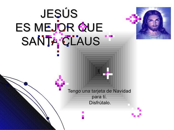 J E SÚ S VS SANTA CLAUS
