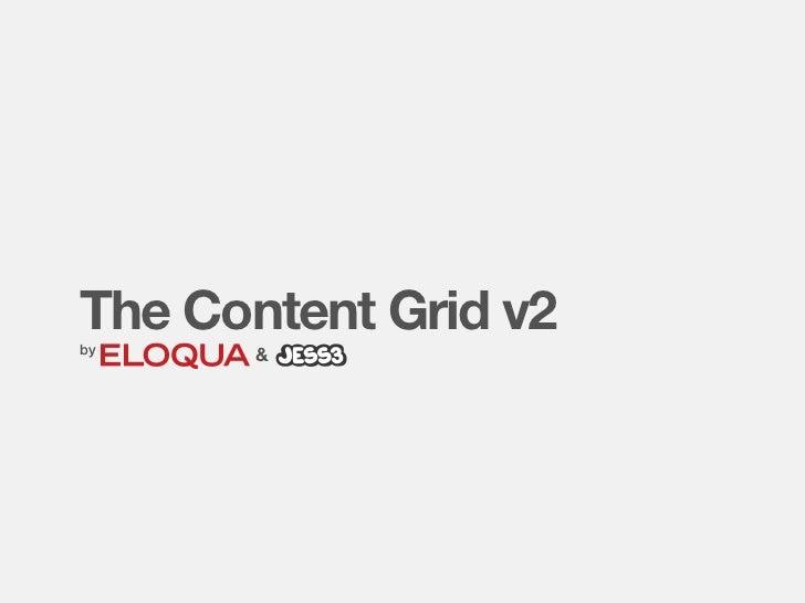 JESS3 and Eloqua's Content Grid v2