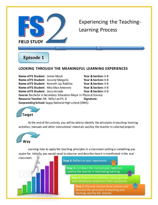 fs 3 experiencing the teaching learning process Experiencing the teaching – learning syllabus process course   field study 1- the learners development and environment episode 3.