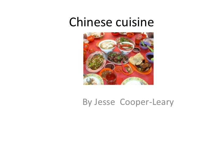 Chinese cuisine  By Jesse Cooper-Leary