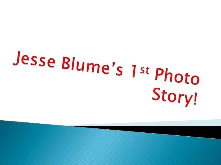 Jesse's 1st Photo Story