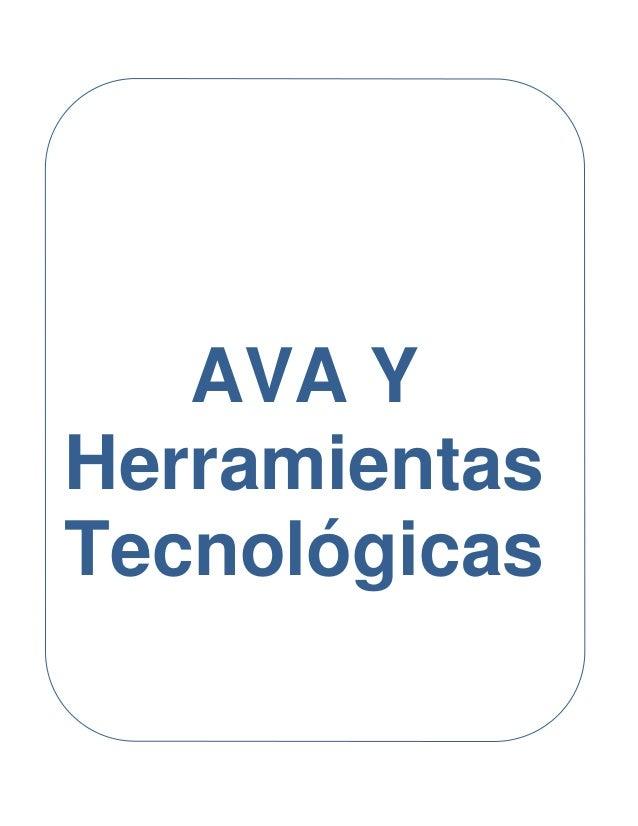 AVA Y Herramientas Tecnológicas