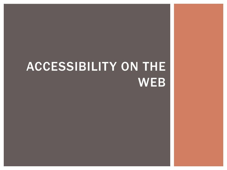 2012-07-24: Accessibility On The Web