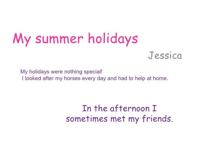 Jessicas Summer Holidays1