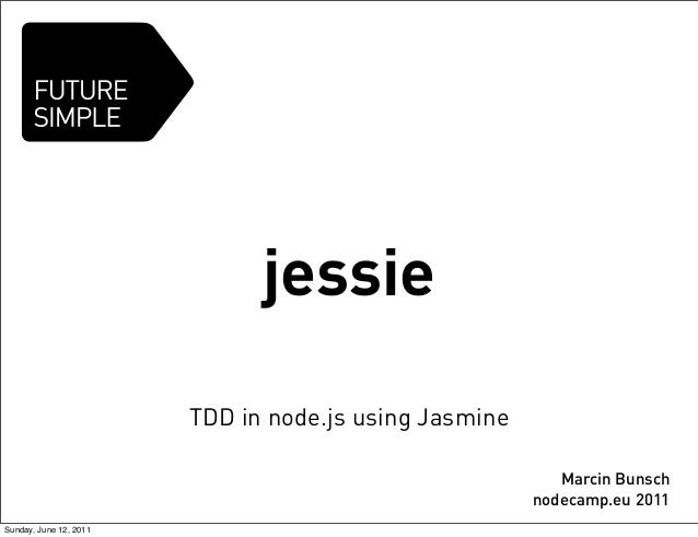 Jessie - TDD in node.js using Jasmine
