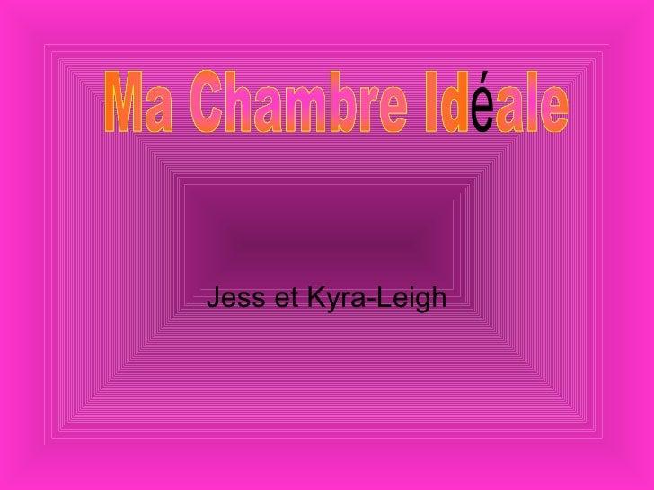 Jess et Kyra-Leigh