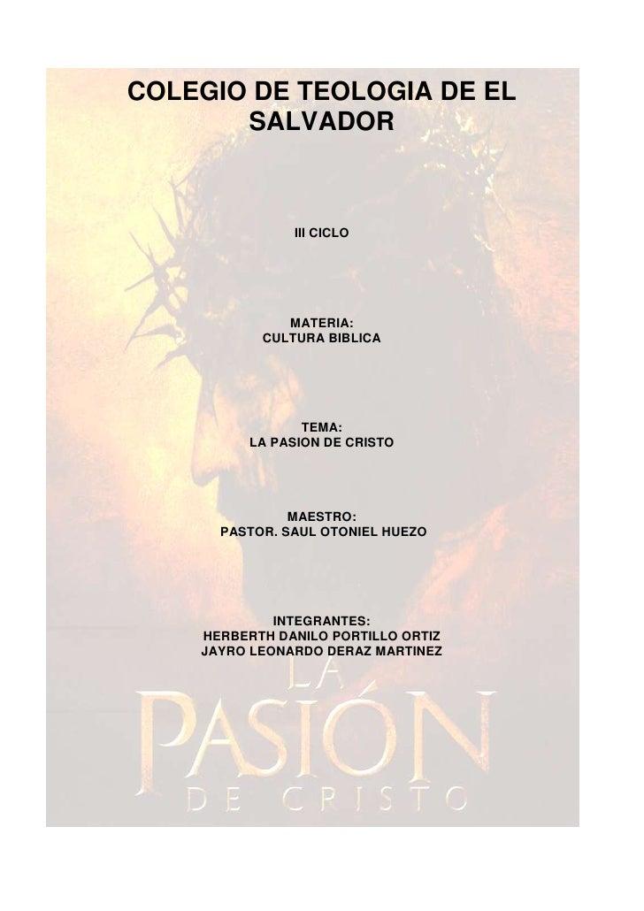 -537210-9017000COLEGIO DE TEOLOGIA DE EL SALVADOR<br />III CICLO<br />MATERIA: <br />CULTURA BIBLICA<br />TEMA: <br />LA P...