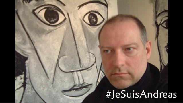 #JeSuisAndreas