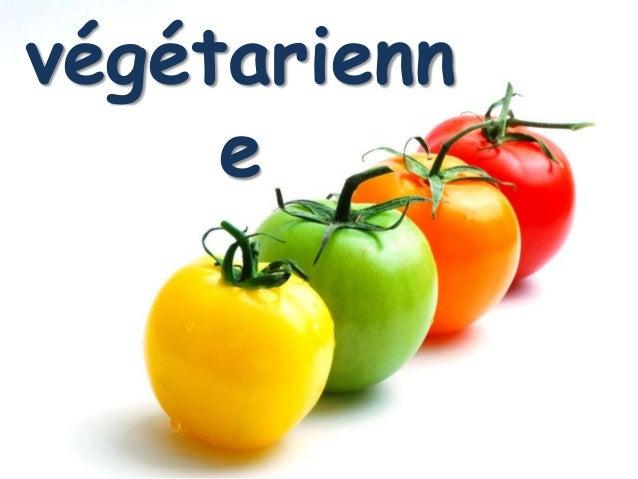 végétarienn     e