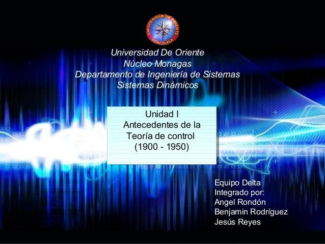 Page 1  Universidad De Oriente  Núcleo Monagas  Departamento de Ingeniería de Sistemas  Sistemas Dinámicos  Unidad I  Unid...