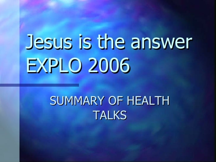JESUS IS THE HEALTHY ANSWER