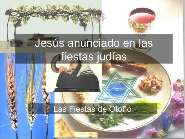 Jesús anunciado en las fiestas judías de otoño