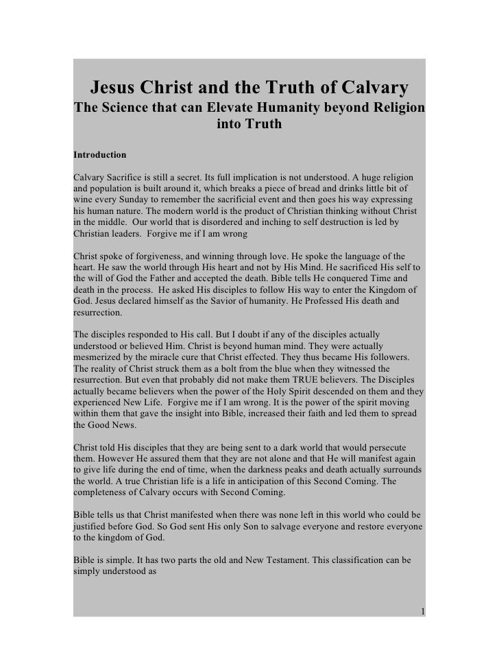 Jesus Christ and the Truth of Calvary The Science that can Elevate Humanity beyond Religion                       into Tru...