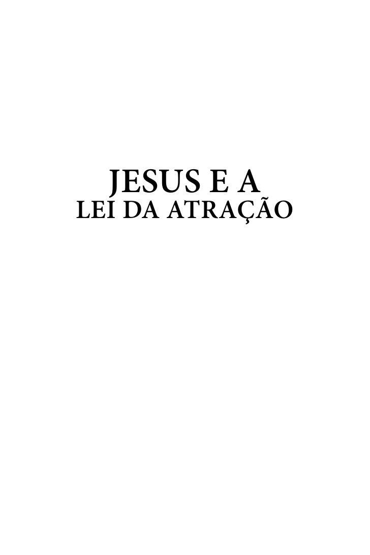 Jesus e aLei da atração